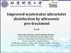 Improved wastewater ultraviolet disinfection by ultrasonic pre-treatment.